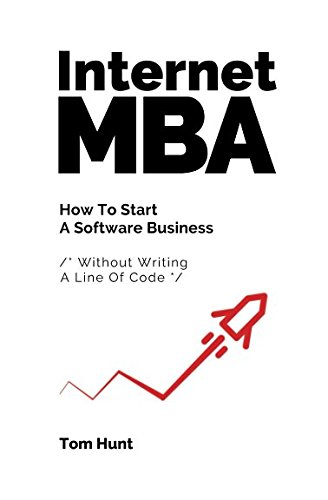internet mba  how to start a software business  without